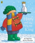 Image for Harry and the snow king