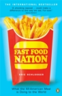 Image for Fast food nation  : what the all-American meal is doing to the world
