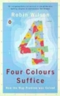 Image for Four colours suffice  : how the map problem was solved