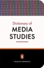Image for The Penguin dictionary of media studies