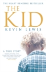 Image for The kid  : a true story