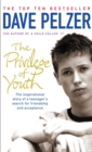 Image for The privilege of youth  : the inspirational story of a teenager's search for acceptance and friendship