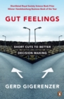 Image for Gut feelings  : short cuts to better decision making