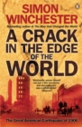 Image for A crack in the edge of the world  : the great American earthquake of 1906