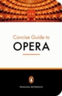 Image for The Penguin concise guide to opera