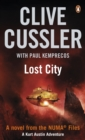 Image for Lost city  : a novel from the NUMA files