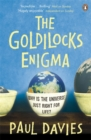 Image for The Goldilocks enigma  : why is the universe just right for life?
