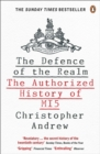 Image for The defence of the realm  : the authorized history of MI5