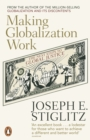 Image for Making globalization work  : the next steps to global justice