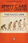 Image for The naked jape  : uncovering the hidden world of jokes