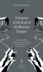Image for A journey to the end of the Russian Empire