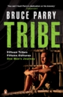 Image for Tribe  : adventures in a changing world