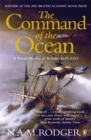 Image for The command of the ocean  : a naval history of Britain, 1649-1815