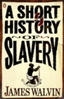 Image for A short history of slavery