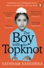 Image for The boy with the topknot  : a memoir of love, secrets and lies in Wolverhampton