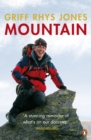 Image for Mountain  : exploring Britain's high places