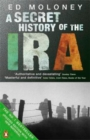 Image for A secret history of the IRA