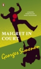 Image for Maigret in court