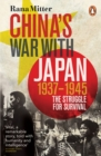 Image for China's war with Japan, 1937-1945  : the struggle for survival