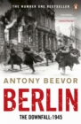 Image for Berlin  : the downfall, 1945