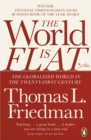 Image for The world is flat  : the globalized world in the twenty-first century