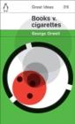 Image for Books v. cigarettes