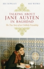 Image for Talking about Jane Austen in Baghdad