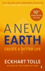 Image for A new earth  : create a better life