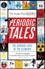 Image for Periodic tales  : the curious lives of the elements