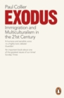 Image for Exodus  : immigration and multiculturalism in the 21st century