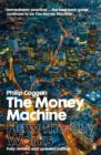 Image for The money machine  : how the City works