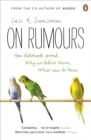 Image for On rumours  : how falsehoods spread, why we believe them, what can be done