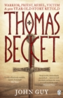 Image for Thomas Becket  : warrior, priest, rebel, victim