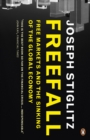 Image for Freefall  : free markets and the sinking of the global economy