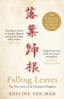 Image for Falling leaves return to their roots  : the true story of an unwanted Chinese daughter
