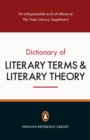 Image for The Penguin Dictionary of Literary Terms and Literary Theory