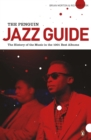 Image for The Penguin jazz guide  : the history of the music in the 1,001 best albums