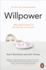 Image for Willpower  : why self-control is the secret of success