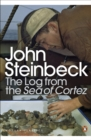 Image for The log from the Sea of Cortez  : the narrative portion of the book, Sea of Cortez (1941) by John Steinbeck and E.F. Ricketts