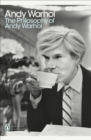 Image for The philosophy of Andy Warhol  : from A to B and back again