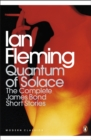 Image for Quantum of solace  : the complete James Bond short stories