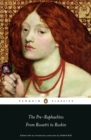 Image for The Pre-Raphaelites  : from Rossetti to Ruskin