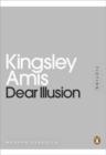 Image for Dear illusion