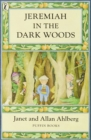 Image for Jeremiah in the dark woods