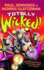 """Image for Wicked!  : all six books in one : Nos.1-6 of """"Wicked"""""""