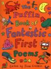 Image for The Puffin book of fantastic first poems