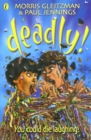 Image for Deadly!