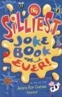 Image for The silliest joke book ever