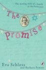 Image for The promise  : the true story of a family in the Holocaust