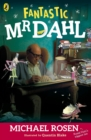 Image for Fantastic Mr Dahl